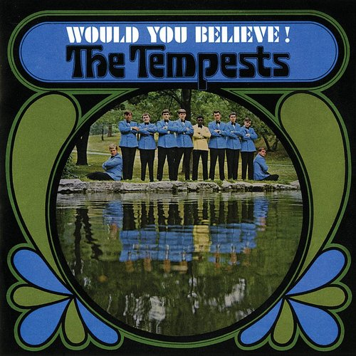 Tempests - Would You Believe (Uk)