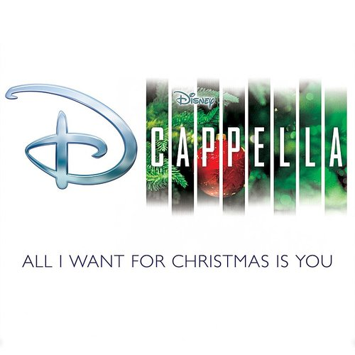 DCappella - All I Want For Christmas Is You - Single
