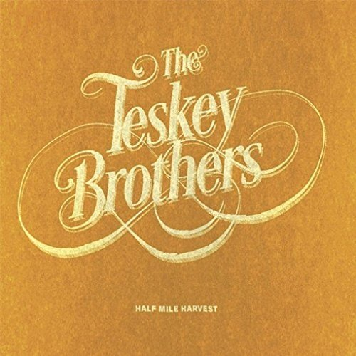 The Teskey Brothers - Half Mile Harvest [Import]