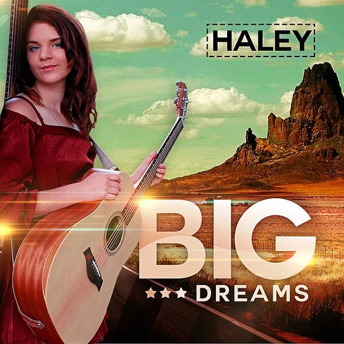 Haley - Big Dreams EP
