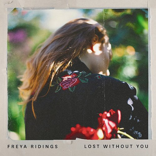 Freya Ridings - Lost Without You (Kia Love X Vertue Radio Mix) - Single