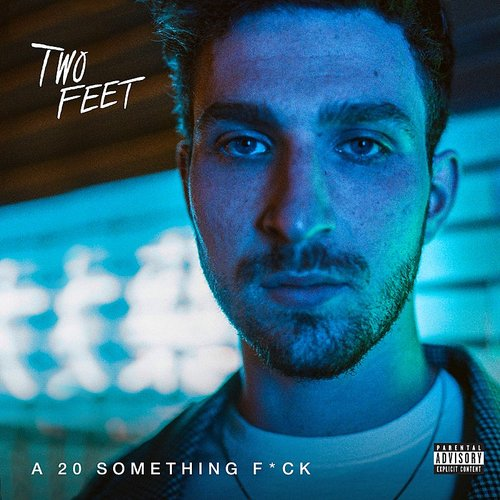 Two Feet - A 20 Something Fuck