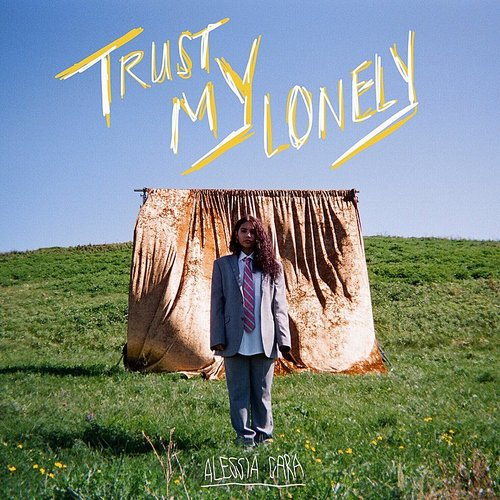 Alessia Cara - Trust My Lonely - Single
