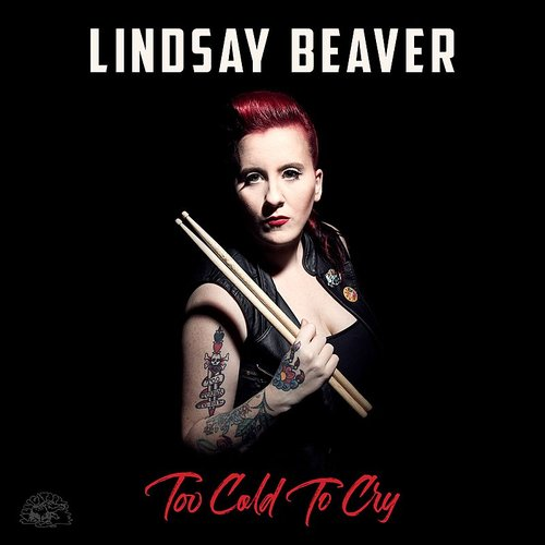 Lindsay Beaver - Too Cold To Cry - Single
