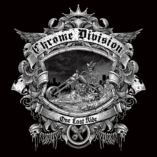 Chrome Division - One Last Ride - Single
