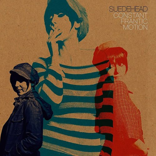 Suedehead - Constant Frantic Motion (Blue) (Gate) (Ltd) (Org)