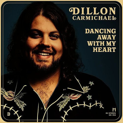 Dillon Carmichael - Dancing Away With My Heart - Single