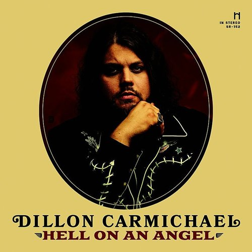 Dillon Carmichael - Hell On An Angel - Single