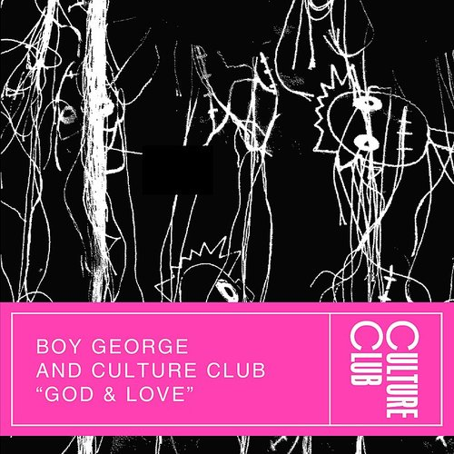 Boy George And Culture Club - God & Love (Edit) - Single
