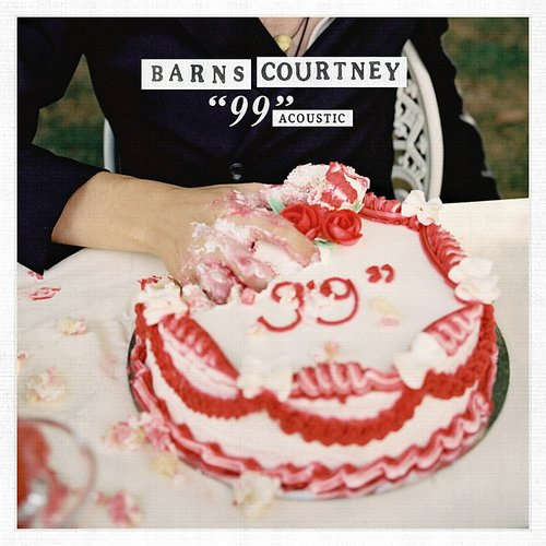 "Barns Courtney - ""99"" (Acoustic) - Single"