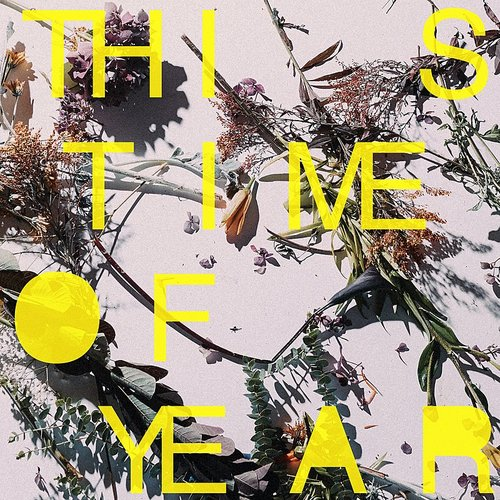Ra Ra Riot - This Time Of Year - Single