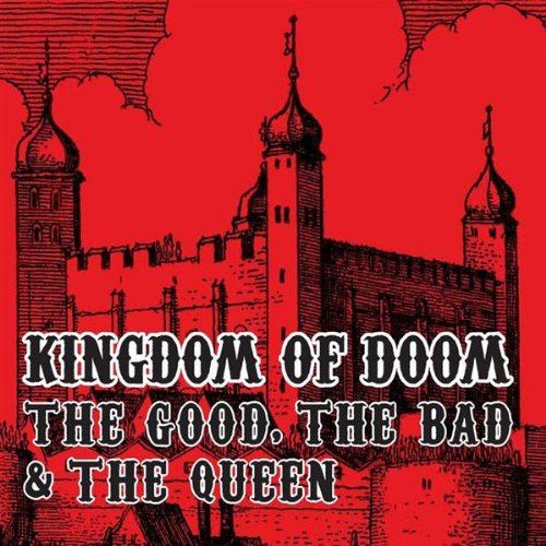 The Good, The Bad & The Queen - Kingdom of Doom [Import Single]