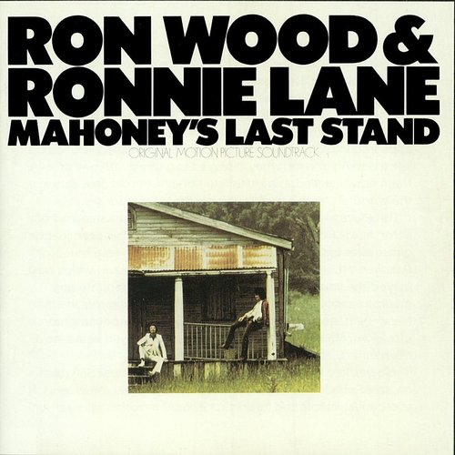Ronnie Wood - Mahoney's Last Stand (Original Motion Picture Soundtrack)