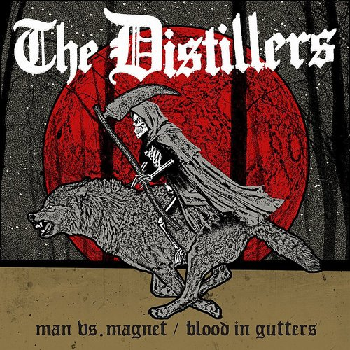 The Distillers - Man Vs. Magnet / Blood In Gutters - Single