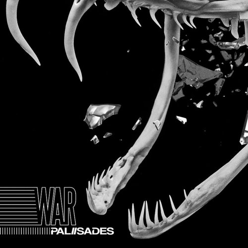 Palisades - War - Single
