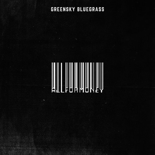 Greensky Bluegrass - All For Money - Single