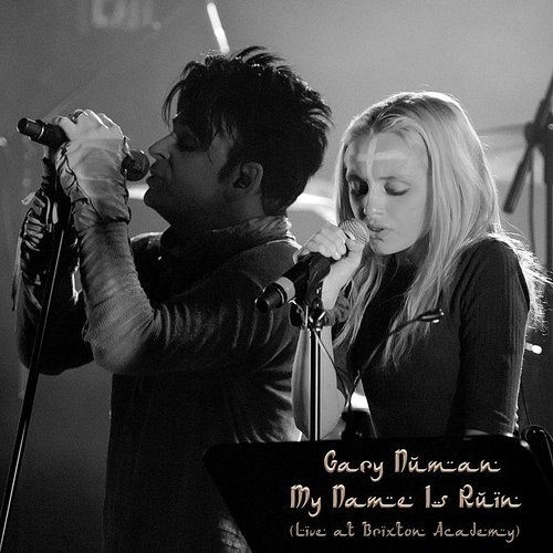 Gary Numan - My Name Is Ruin (Live At Brixton Academy) - Single