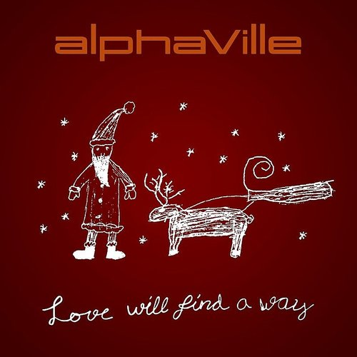 Alphaville - Love Will Find A Way - Single
