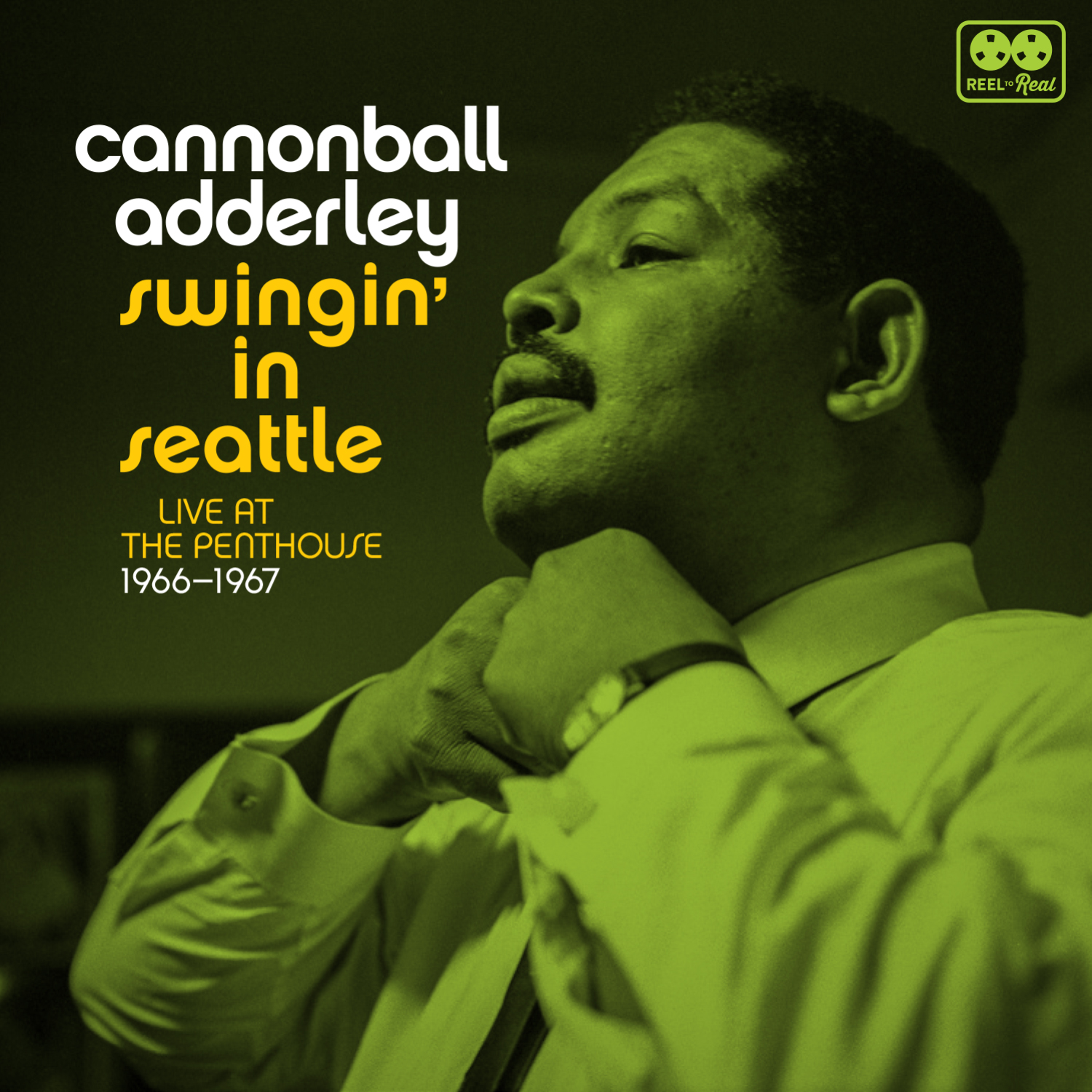 Cannonball Adderley - Swingin' in Seattle: Live at the Penthouse (1966-1967)