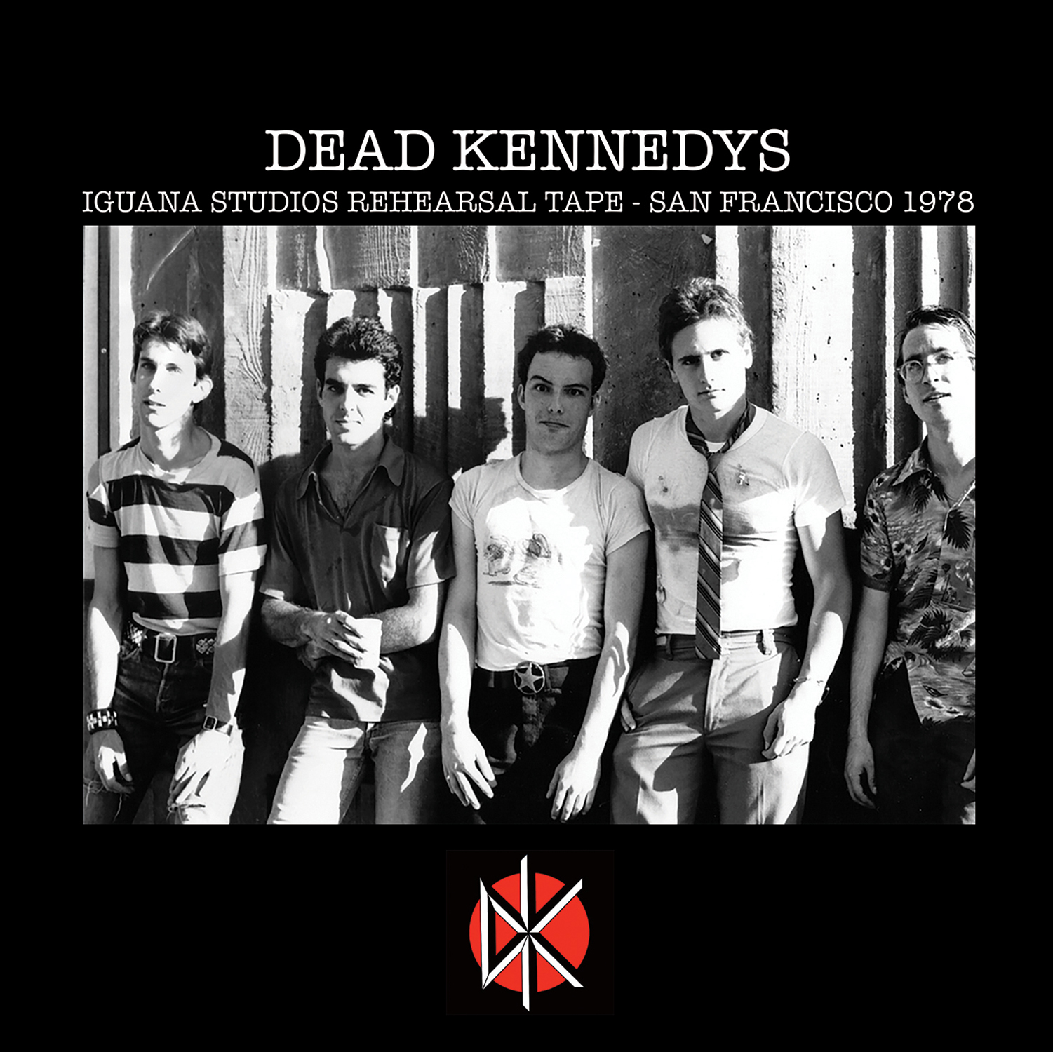 Dead Kennedys - Iguana Studios Rehearsal Sessions