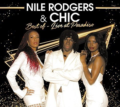 Nile Rodgers & Chic - Best Of: Live At Paradiso (W/Dvd) [Import]