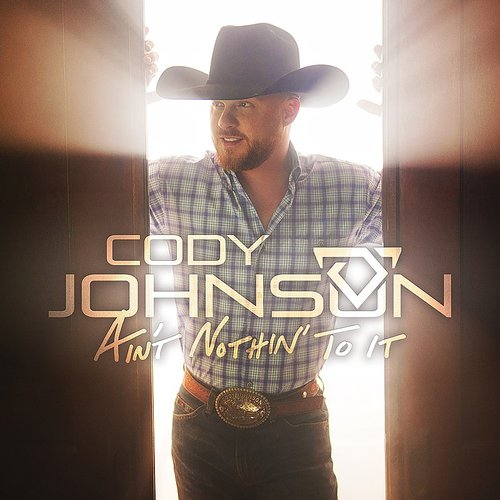 Cody Johnson - Ain't Nothin' To It EP