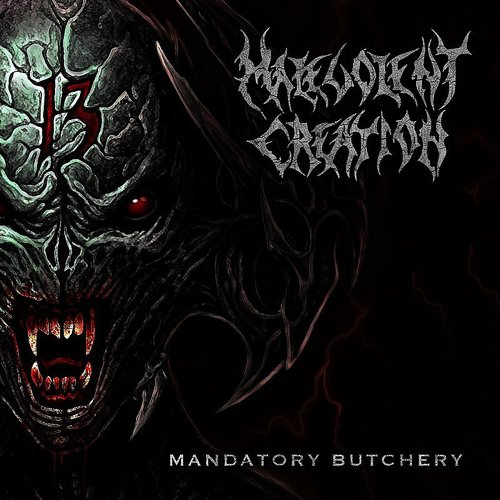 Malevolent Creation - Mandatory Butchery - Single