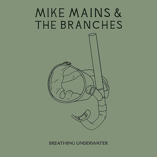 Mike Mains & The Branches - Breathing Underwater - Single