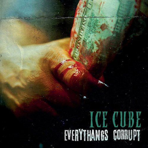 Ice Cube - Everythangs Corrupt [Clean]