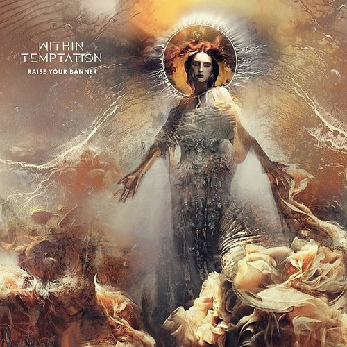 Within Temptation - Raise Your Banner (Extended Version) - Single