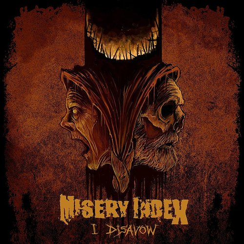 Misery Index - I Disavow - Single