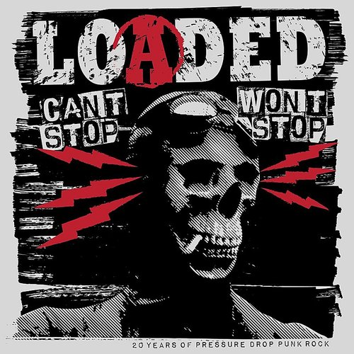 Loaded - Can't Stop Won't Stop - Single