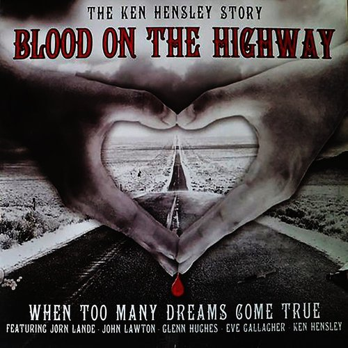 Ken Hensley - Blood On The Highway