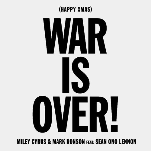 Miley Cyrus - Happy Xmas (War Is Over) - Single