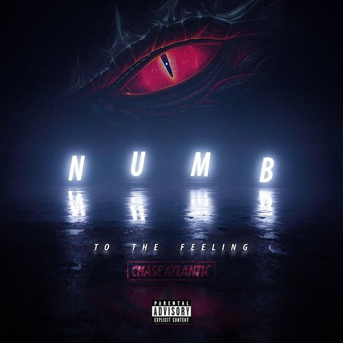 Chase Atlantic - Numb To The Feeling - Single