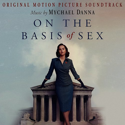 Danna & Cl'ment - On The Basis Of Sex (Original Motion Picture Soundtrack)