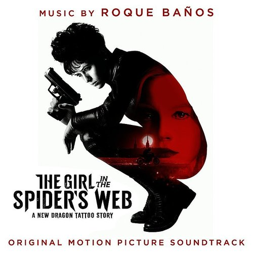 Roque Baños - The Girl In The Spider's Web (Original Motion Picture Soundtrack)