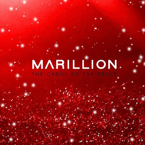 Marillion - The Carol Of The Bells - Single