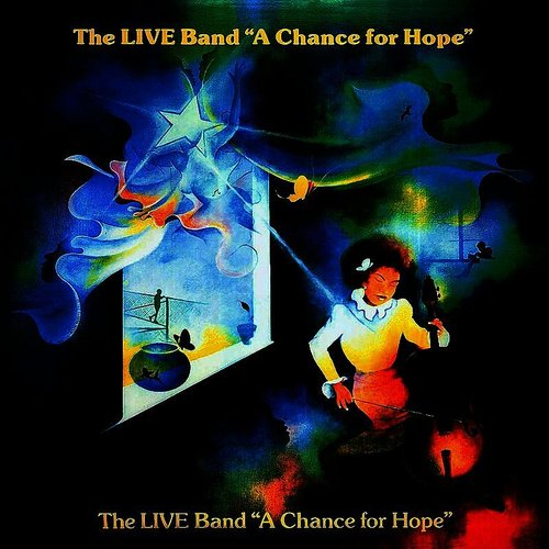 Live Band - A Chance For Hope