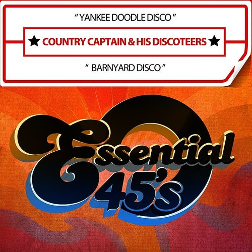 Country Captain - Yankee Doodle Disco / Barnyard Disco (Digital 45)