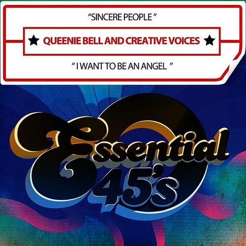 Queenie Bell - Sincere People / I Want To Be An Angel (Digital 45)