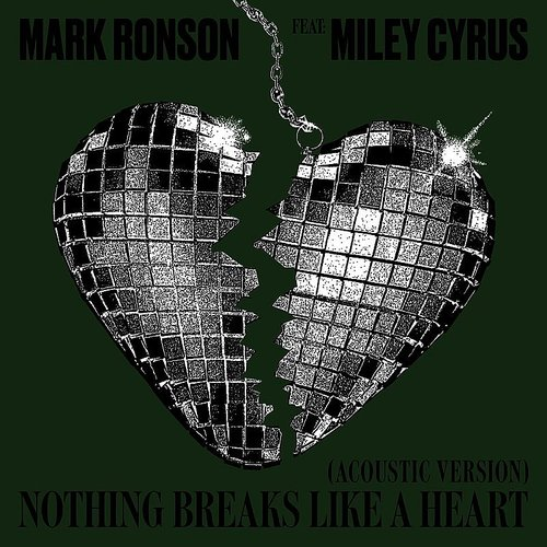 Mark Ronson - Nothing Breaks Like A Heart (Acoustic Version) - Single