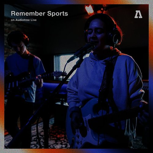 Remember Sports - Remember Sports On Audiotree Live