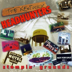 The Kentucky Headhunters - Stompin' Grounds