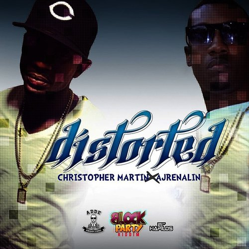 Christopher Martin - Distorted - Single
