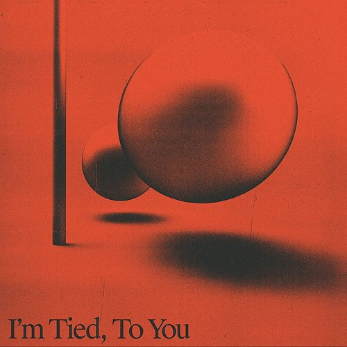 Two People - I'm Tied, To You - Single