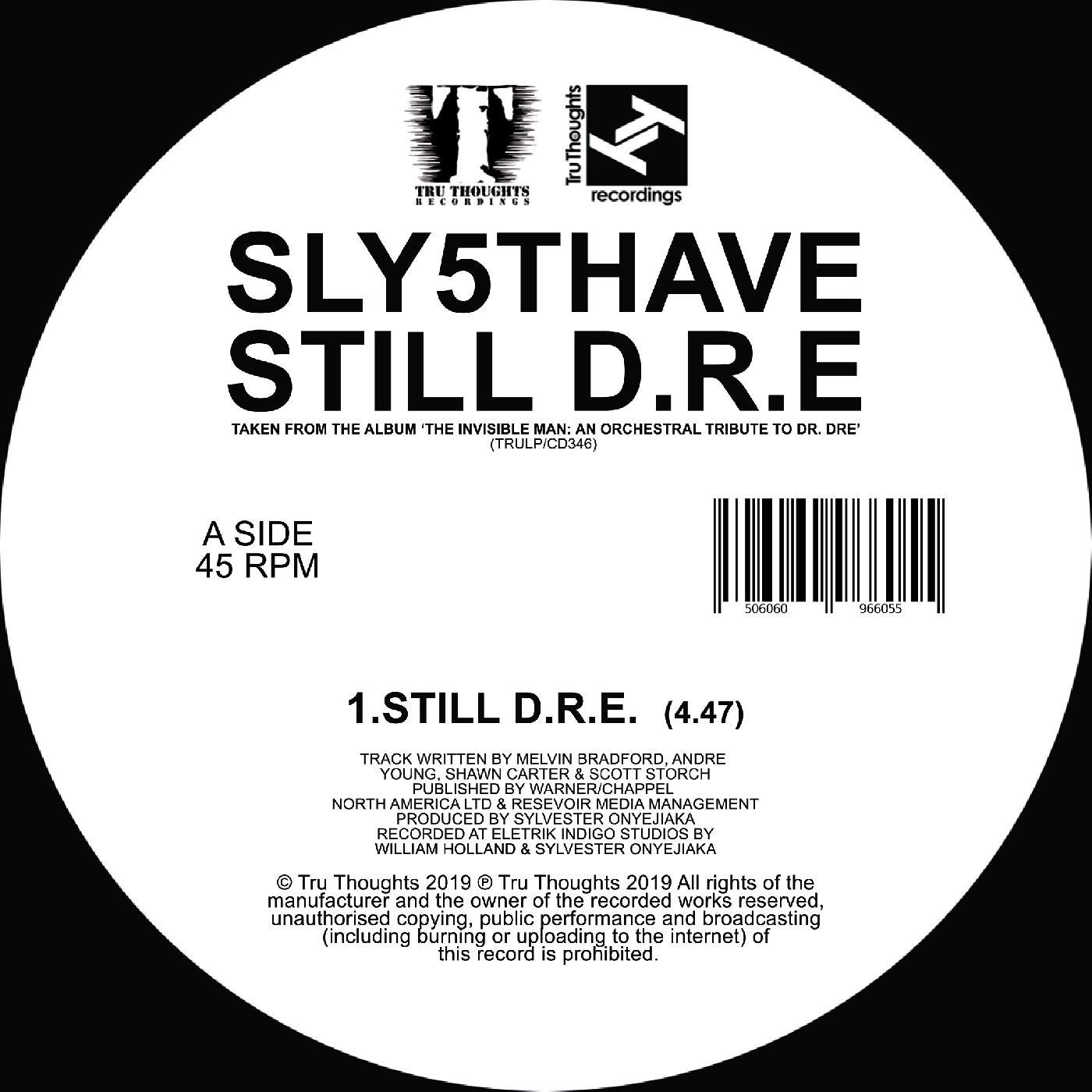Sly5thave - Let Me Ride / Still D.R.E [Vinyl Single]