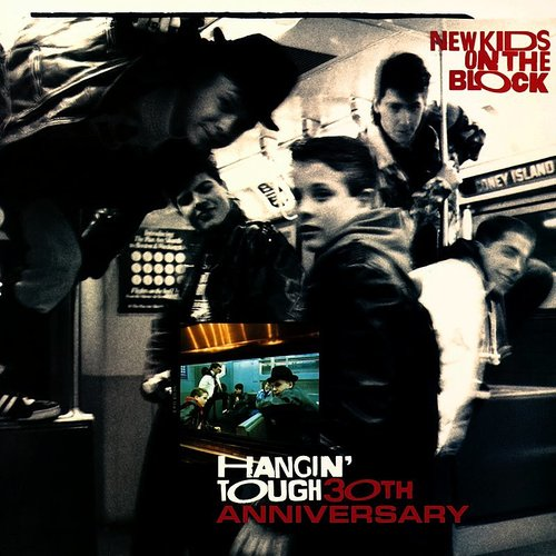 New Kids On The Block - Hangin' Tough: 30th Anniversary Edition