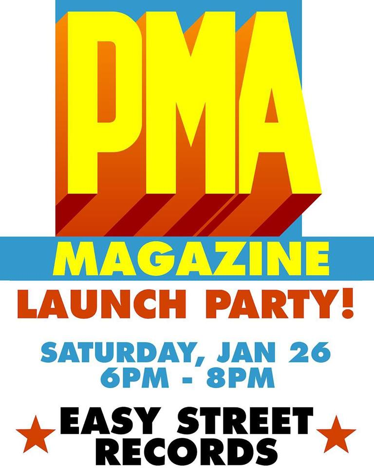 267c6824 PMA Magazine Launch Party 1/26 - 6 PM!