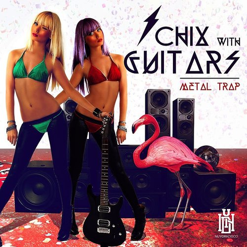 Chix With Guitars - Metal Trap
